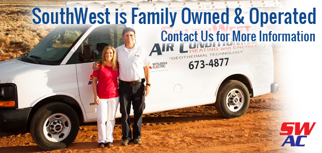 Southwest Air Condiitoning is family owned and operated in St George, UT.